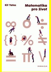 Matematika pro život  (odkaz v elektronickém katalogu)
