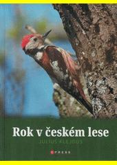 Rok v českém lese  (odkaz v elektronickém katalogu)