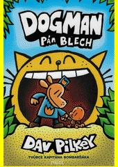 Dogman. Pán blech  (odkaz v elektronickém katalogu)