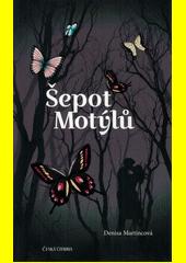 Šepot motýlů  (odkaz v elektronickém katalogu)