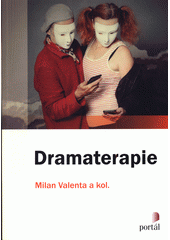 Dramaterapie  (odkaz v elektronickém katalogu)