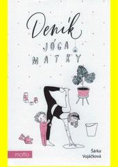 Deník jóga matky  (odkaz v elektronickém katalogu)