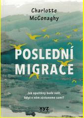 Poslední migrace  (odkaz v elektronickém katalogu)