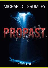 Propast  (odkaz v elektronickém katalogu)