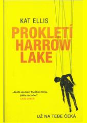 Prokletí Harrow Lake  (odkaz v elektronickém katalogu)