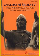 Znalostní školství jako předpoklad rozvoje české společnosti  (odkaz v elektronickém katalogu)