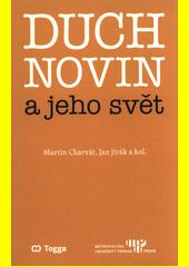 Duch novin a jeho svět : kapitoly z dějin českého myšlení o médiích 1918-1938 (III.)  (odkaz v elektronickém katalogu)
