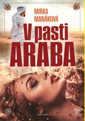V pasti Araba  (odkaz v elektronickém katalogu)