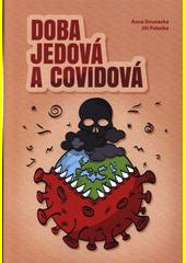 Doba jedová a covidová  (odkaz v elektronickém katalogu)