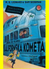 Únos ve vlaku Kalifornská kometa  (odkaz v elektronickém katalogu)