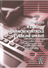 Komentář k zákonu o finanční kontrole ve veřejné správě  (odkaz v elektronickém katalogu)
