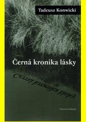 Černá kronika lásky  (odkaz v elektronickém katalogu)