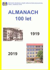 Almanach 100 let : 1919-2019 (odkaz v elektronickém katalogu)