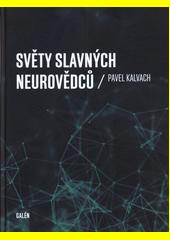 Světy slavných neurovědců  (odkaz v elektronickém katalogu)