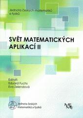 Svět matematických aplikací II  (odkaz v elektronickém katalogu)