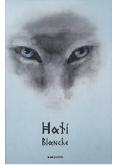 Hati : prastaré vlčí legendy  (odkaz v elektronickém katalogu)