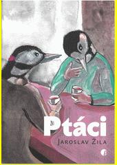 Ptáci  (odkaz v elektronickém katalogu)