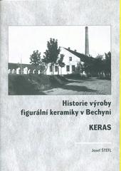 Historie výroby figurální keramiky v Bechyni KERAS  (odkaz v elektronickém katalogu)