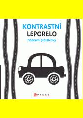 Kontrastní leporelo : dopravní prostředky (odkaz v elektronickém katalogu)