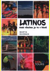 Latinos 2, aneb, Všechno je to v hlavě  (odkaz v elektronickém katalogu)