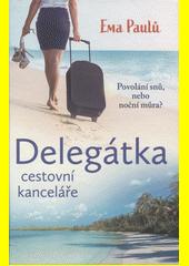 Delegátka cestovní kanceláře  (odkaz v elektronickém katalogu)
