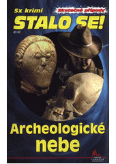 Archeologické nebe  (odkaz v elektronickém katalogu)