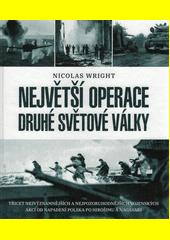 Největší operace druhé světové války  (odkaz v elektronickém katalogu)
