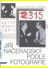 Jiří Načeradský : podle fotografie  (odkaz v elektronickém katalogu)
