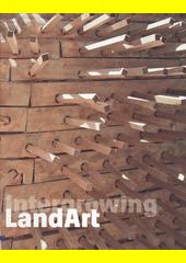 Intergrowing LandArt  (odkaz v elektronickém katalogu)