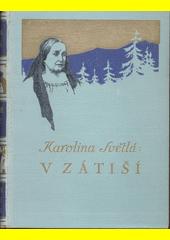 V zátiší : novelly II  (odkaz v elektronickém katalogu)