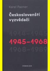Českoslovenští vyzvědači. 1914-1945  (odkaz v elektronickém katalogu)