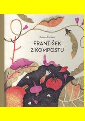 František z kompostu  (odkaz v elektronickém katalogu)