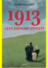 1913 : léto jednoho století  (odkaz v elektronickém katalogu)