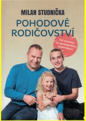 Pohodové rodičovství  (odkaz v elektronickém katalogu)