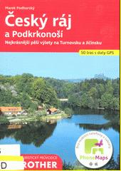 Český ráj a Podkrkonoší : 50 vybraných turistických tras, doplněných 110 barevnými fotografiemi, 50 turistickými mapami v měřítku 1:75 000 až 1:135 000 a jednou přehlednou mapou v měřítku 1:600 000  (odkaz v elektronickém katalogu)