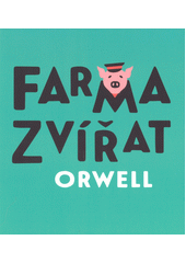 Farma zvířat (odkaz v elektronickém katalogu)