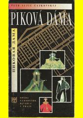Petr Iljič Čajkovskij, Piková dáma : [premiéra 17. května 1998 v Národním divadle v Praze v rámci Pražského jara 1998  (odkaz v elektronickém katalogu)