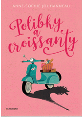 Polibky a croissanty  (odkaz v elektronickém katalogu)