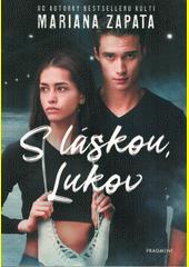 S láskou, Lukov  (odkaz v elektronickém katalogu)