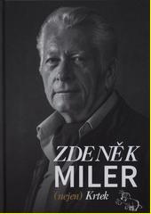 Zdeněk Miler : (nejen) Krtek  (odkaz v elektronickém katalogu)