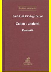 Zákon o znalcích, znaleckých kancelářích a znaleckých ústavech : komentář  (odkaz v elektronickém katalogu)