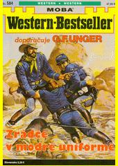 Zrádce v modré uniformě  (odkaz v elektronickém katalogu)