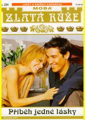 Příběh jedné lásky  (odkaz v elektronickém katalogu)