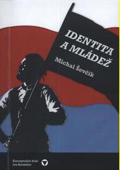 Identita a mládež  (odkaz v elektronickém katalogu)