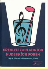 Přehled základních hudebních forem  (odkaz v elektronickém katalogu)