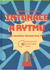 Praktická cvičebnice rytmu a intonace (odkaz v elektronickém katalogu)