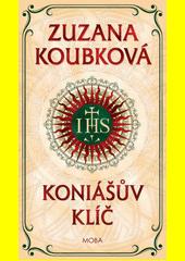 Koniášův klíč  (odkaz v elektronickém katalogu)