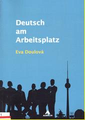 Deutsch am Arbeitsplatz  (odkaz v elektronickém katalogu)