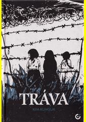 Tráva : živý odkaz minulosti, aneb, Zpověď bývalé sexuální otrokyně japonských vojáků : komiks  (odkaz v elektronickém katalogu)