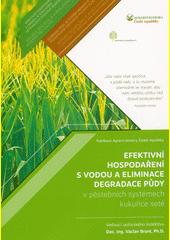 Efektivní hospodaření s vodou a eliminace degradace půdy v pěstebních systémech kukuřice set